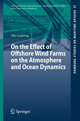 Abbildung von Ludewig | On the Effect of Offshore Wind Farms on the Atmosphere and Ocean Dynamics | 1. Auflage | 2014 | 31 | beck-shop.de