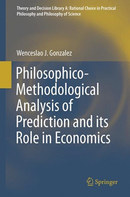 Abbildung von Gonzalez | Philosophico-Methodological Analysis of Prediction and its Role in Economics | 2015 | 50