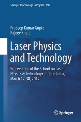 Abbildung von Gupta / Khare | Laser Physics and Technology | 1. Auflage | 2014 | 160 | beck-shop.de