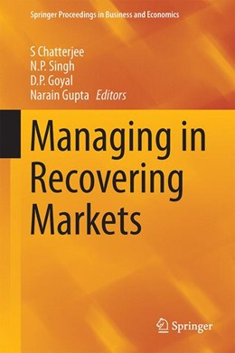 Abbildung von Chatterjee / Singh / Goyal / Gupta | Managing in Recovering Markets | 2014