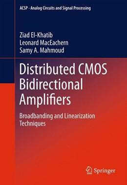 Abbildung von El-Khatib / MacEachern / Mahmoud   Distributed CMOS Bidirectional Amplifiers   2014   Broadbanding and Linearization...