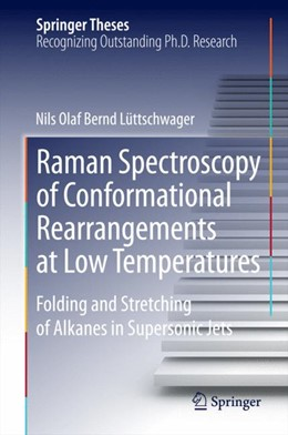 Abbildung von Lüttschwager | Raman Spectroscopy of Conformational Rearrangements at Low Temperatures | 2014 | Folding and Stretching of Alka...