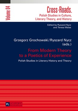 Abbildung von Nycz / Grochowski | From Modern Theory to a Poetics of Experience | 2014 | Polish Studies in Literary His... | 4