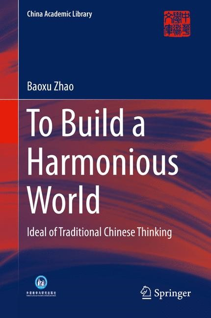 Abbildung von Zhao | To Build a Harmonious World | 2014