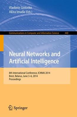 Abbildung von Golovko / Imada | Neural Networks and Artificial Intelligence | 2014 | 8th International Conference, ... | 440