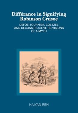 Abbildung von Ren   Différance in Signifying Robinson Crusoe   2014   Defoe, Tournier, Coetzee and D...