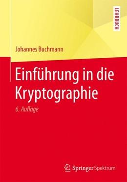 Abbildung von Buchmann | Einführung in die Kryptographie | 6., überarb. Auflage | 2016