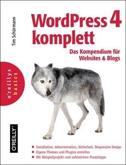 Abbildung von Tim Schürmann | WordPress 4 komplett: Das Kompendium für Websites und Blogs | 2014