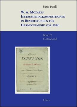 Abbildung von Heckl | W. A. Mozarts Instrumentalkompositionen in Bearbeitungen für Harmoniemusik vor 1840 | 1. Auflage | 2014 | 81.2 | beck-shop.de