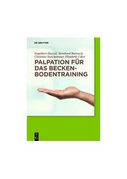 Abbildung von Hanzal / Bartosch / Stelzhammer | Palpation für das Beckenbodentraining | 2014