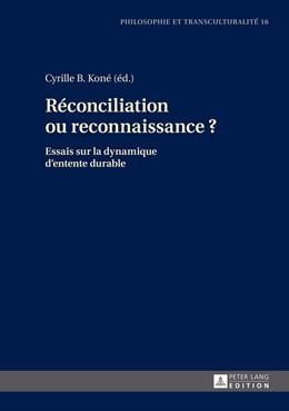 Abbildung von Koné   Réconciliation ou reconnaissance ?   2014   Essais sur la dynamique d'ente...   16