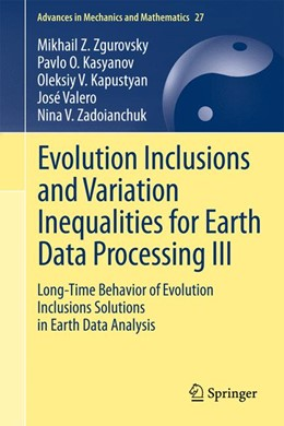 Abbildung von Zgurovsky / Kasyanov / Kapustyan | Evolution Inclusions and Variation Inequalities for Earth Data Processing III | 2014 | Long-Time Behavior of Evolutio... | 27