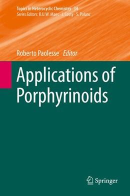 Abbildung von Paolesse | Applications of Porphyrinoids | 1. Auflage | 2014 | 34 | beck-shop.de