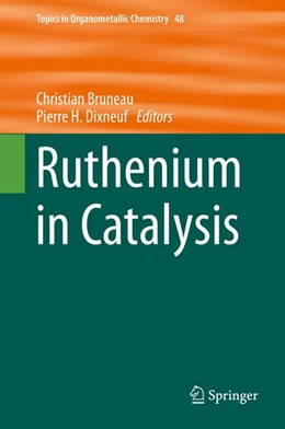 Abbildung von Dixneuf / Bruneau   Ruthenium in Catalysis   1. Auflage   2014   48   beck-shop.de