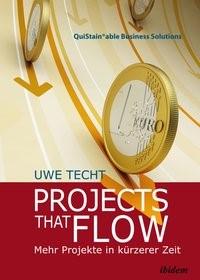 Abbildung von Techt   Projects that Flow. Mehr Projekte in kürzerer Zeit   2015