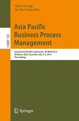 Abbildung von Ouyang / Jung | Asia Pacific Business Process Management | 2014 | Second Asia Pacific Conference... | 181