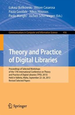 Abbildung von Bolikowski / Casarosa / Goodale / Houssos / Manghi / Schirrwagen   Theory and Practice of Digital Libraries -- TPDL 2013 Selected Workshops   2014   LCPD 2013, SUEDL 2013, DataCur...   416