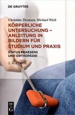 Abbildung von Thomsen / Wich   Körperliche Untersuchungen – Anleitung in Bildern für Studium und Praxis   2., überarbeitete und erweiterte Auflage   2018