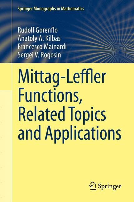 Abbildung von Gorenflo / Kilbas / Mainardi | Mittag-Leffler Functions, Related Topics and Applications | 2014