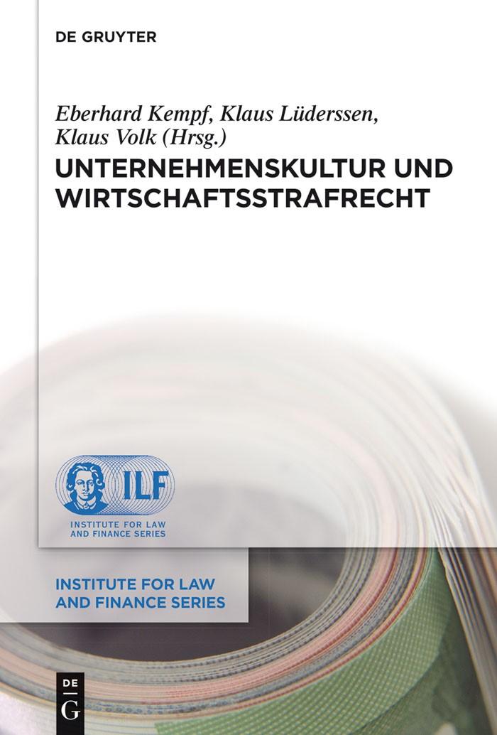 Abbildung von Kempf / Lüderssen / Volk | Unternehmenskultur und Wirtschaftsstrafrecht | 2014