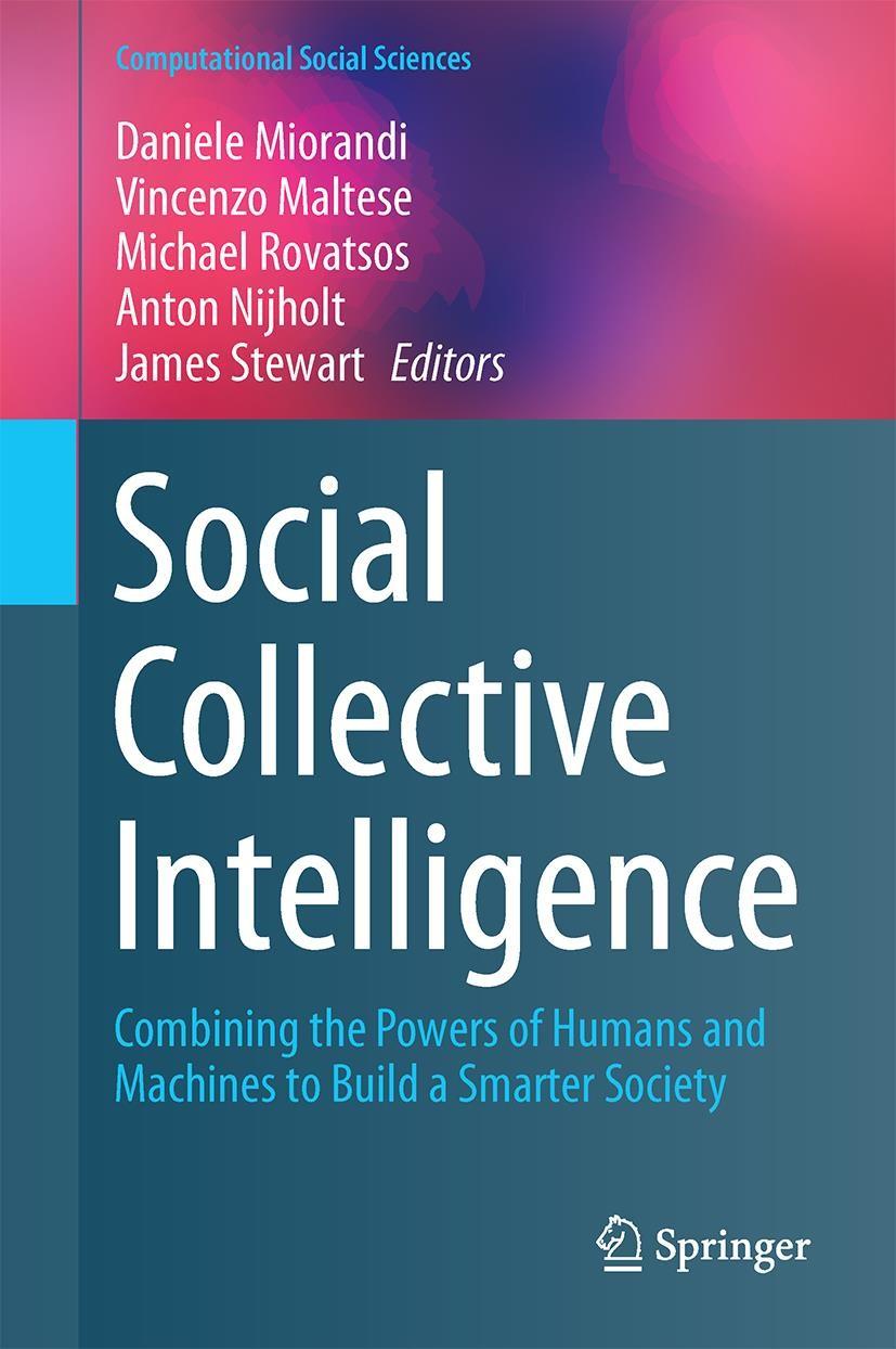 Abbildung von Miorandi / Maltese / Rovatsos / Nijholt / Stewart   Social Collective Intelligence   2014