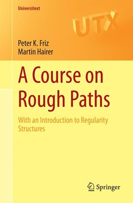 Abbildung von Friz / Hairer | A Course on Rough Paths | 2014 | With an Introduction to Regula...