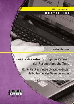 Abbildung von Nesnov | Einsatz des e-Recruitings im Rahmen der Personalbeschaffung | 2014 | Ein kritischer Vergleich ausge...