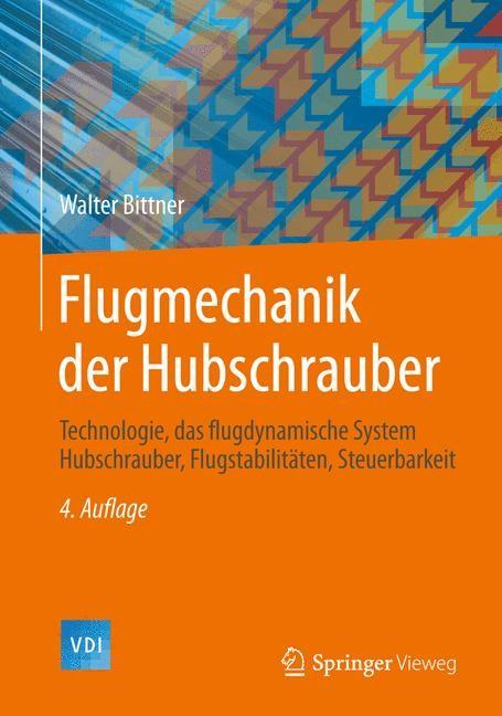 Abbildung von Bittner | Flugmechanik der Hubschrauber | 2014