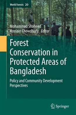 Abbildung von Chowdhury | Forest conservation in protected areas of Bangladesh | 2014 | Policy and community developme... | 20