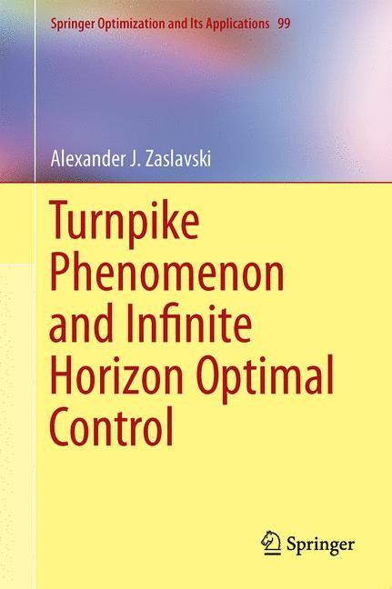 Abbildung von Zaslavski | Turnpike Phenomenon and Infinite Horizon Optimal Control | 2014