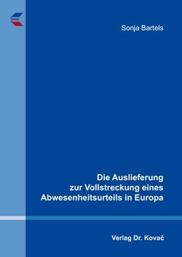 Abbildung von Bartels | Die Auslieferung zur Vollstreckung eines Abwesenheitsurteils in Europa | 2014 | 301