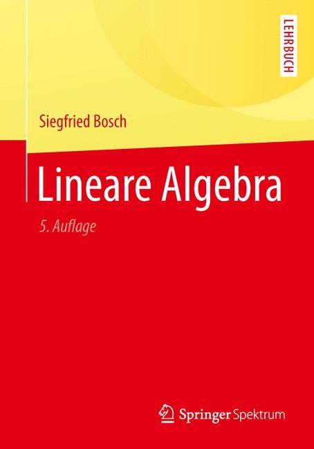 Lineare Algebra | Bosch, 2014 | Buch (Cover)