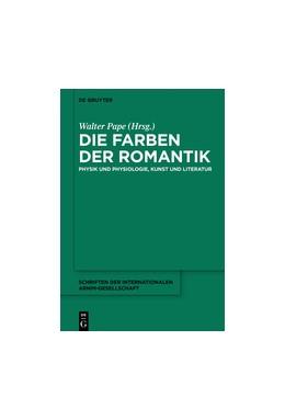 Abbildung von Pape | Die Farben der Romantik | 1. Auflage | 2014 | beck-shop.de