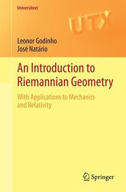 Abbildung von Godinho / Natário   An Introduction to Riemannian Geometry   2014   With Applications to Mechanics...