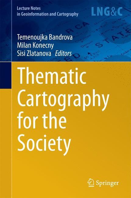 Abbildung von Bandrova / Konecny / Zlatanova   Thematic Cartography for the Society   2014