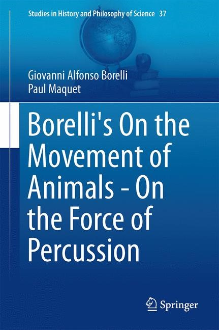 Borelli's On the Movement of Animals - On the Force of Percussion | Borelli, 2014 | Buch (Cover)