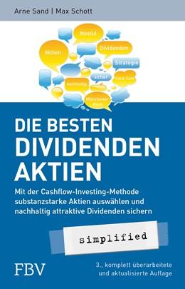 Abbildung von Sand / Schott | Die besten Dividenden - Aktien simplified | 2014 | Mit der Cashflow-Investing-Met...