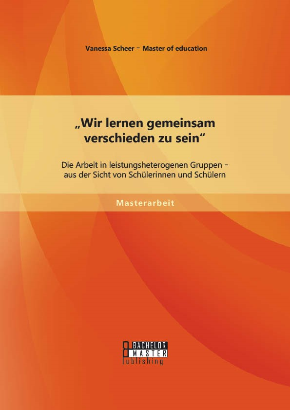 """Abbildung von Scheer   """"Wir lernen gemeinsam verschieden zu sein""""   Erstauflage   2014"""