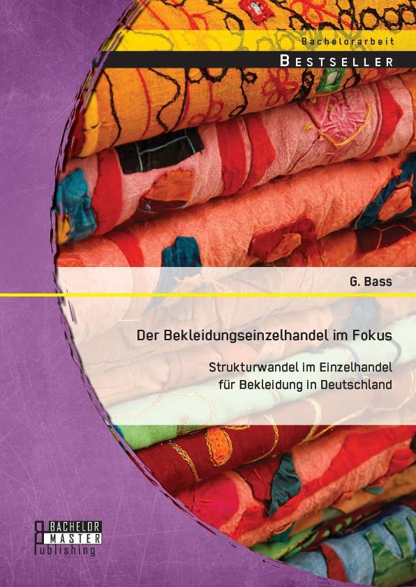 Abbildung von Bass | Der Bekleidungseinzelhandel im Fokus | 2014