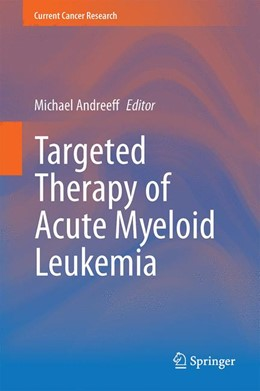 Abbildung von Andreeff | Targeted Therapy of Acute Myeloid Leukemia | 2014