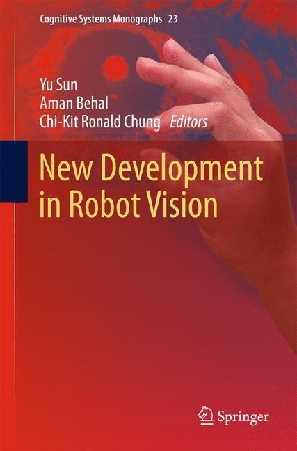 Abbildung von Sun / Behal / Chung | New Development in Robot Vision | 2014