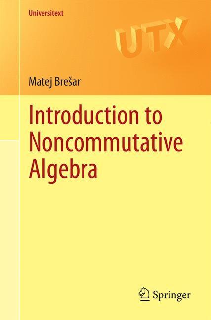 Abbildung von Brešar | Introduction to Noncommutative Algebra | 2014