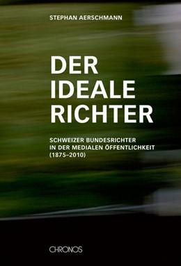 Abbildung von Aerschmann | Der ideale Richter | 1. Auflage | 2014 | beck-shop.de
