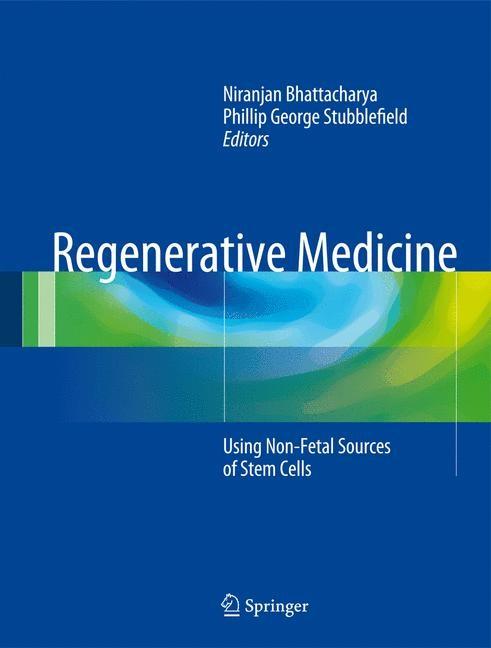 Abbildung von Bhattacharya / Stubblefield | Regenerative Medicine | 2014