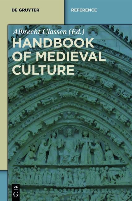 Abbildung von Classen | Set Handbook of Medieval Culture | 2015