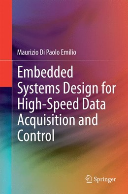 Abbildung von Di Paolo Emilio | Embedded Systems Design for High-Speed Data Acquisition and Control | 2014