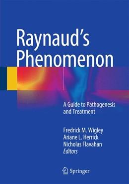 Abbildung von Wigley / Herrick / Flavahan | Raynaud's Phenomenon | 2014 | A Guide to Pathogenesis and Tr...