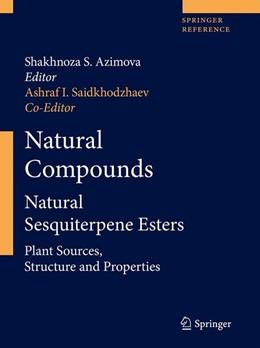 Abbildung von Azimova / Saidkhodzhaev | Natural Compounds | 2012 | Natural Sesquiterpene Esters. ...