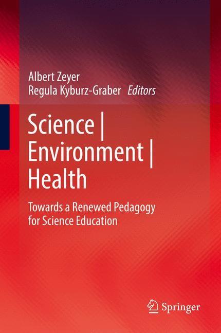 Abbildung von Zeyer / Kyburz-Graber | Science | Environment | Health | 2014
