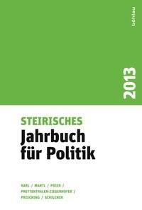 Abbildung von Karl / Mantl / Poier / Prettenthaler-Ziegerhofer / Prisching / Schilcher   Steirisches Jahrbuch für Politik   2014